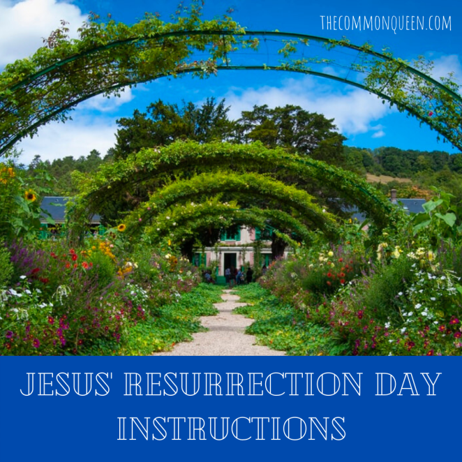 Jesus' Resurrection Day Instructions